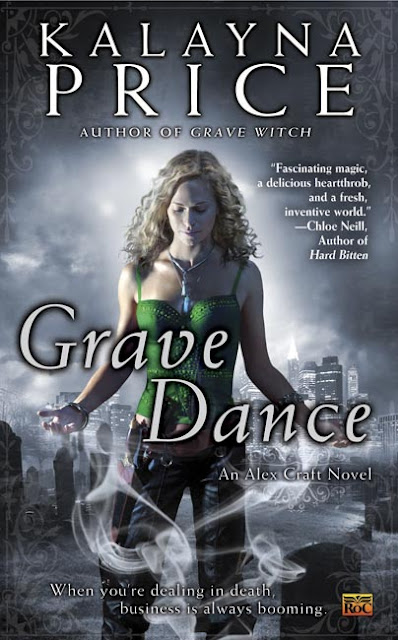 Grave Dance, Alex Craft 2, by Kalayna Price - Cover Reveal - February 1, 2011