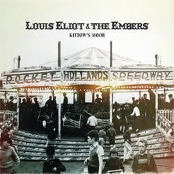 Louis Eliot & The Embers - Kittow's Moor