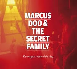 Marcus Doo And The Secret Family - The Magpie Returned The Ring
