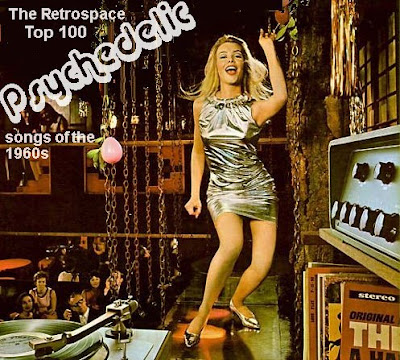 Retrospace: Music Lists #4: The Top 100 Psychedelic Songs of the 1960s