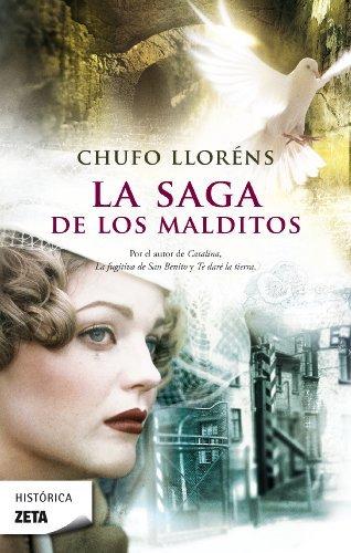 La saga de los malditos – Chufo Lloréns
