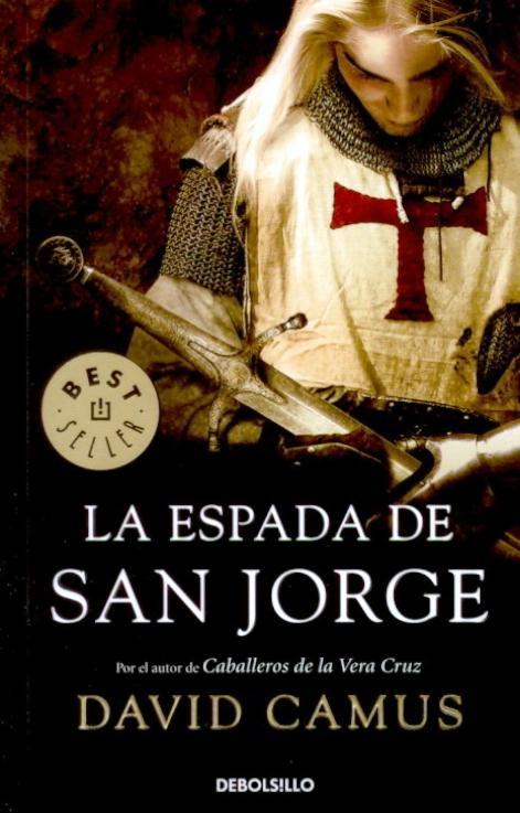 https://i0.wp.com/3.bp.blogspot.com/_6lhgvm_vH8M/TGspWSkUYKI/AAAAAAAABNw/NINR46FKgTY/s1600/David+Camus+-+La+Espada+de+San+Jorge.jpg?resize=230%2C358