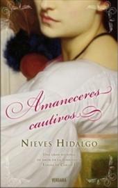 Amanaceres Cautivos – Nieves Hidalgo