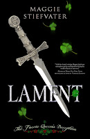 Lament: The Faerie Queen's Deception (Books of Faerie, #1) by Maggie Stiefvater