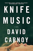 Knife Music: A Novel by David Carnoy