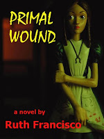 Primal Wound by Ruth Francisco