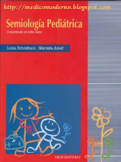 Semiología pediátrica. Conociendo al niño sano – Luisa Schonhaut – Marcela Assef
