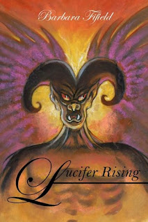 Lucifer Rising by Barbara Fifield