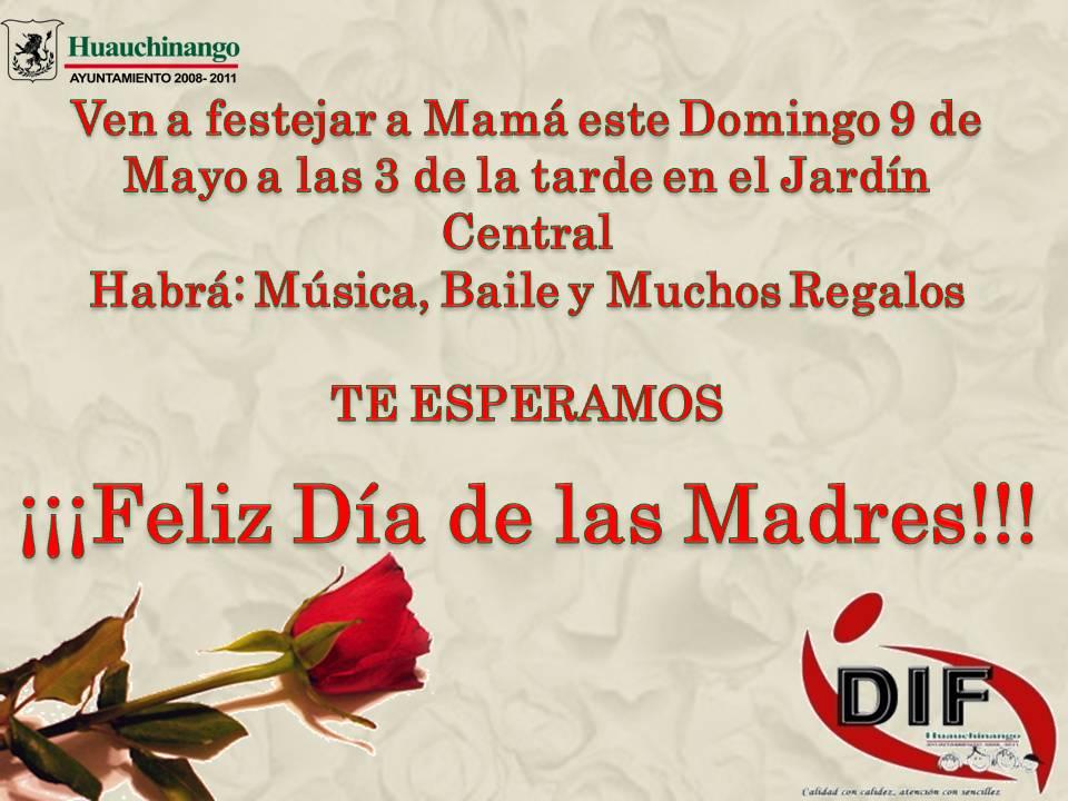 Invitacion DÍa De Las Madres RegiÓn: Sistema Municipal DIF Huauchinango: Invitacion Al Público