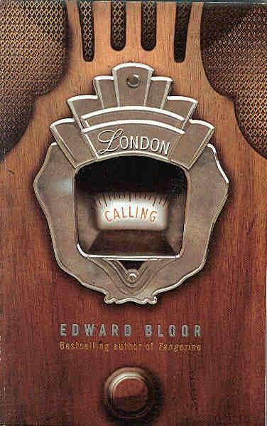 The Children S War London Calling By Edward Bloor