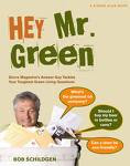 Hey, Mr Green!