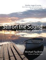 Still On The Sound - A Seasonal Look at Island Life