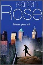 Muere por mí – Karen Rose