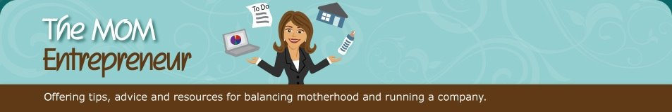 The Mom Entrepreneur