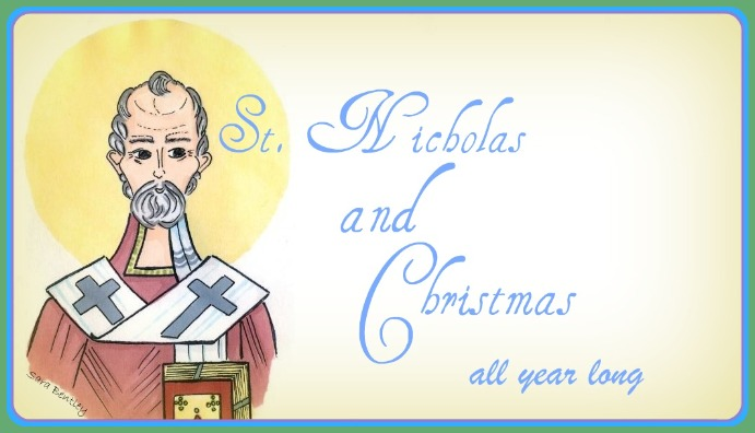 St. Nicholas and Christmas - all year long