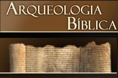Resultado de imagem para Arqueologia Bíblica: