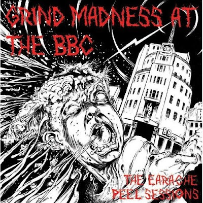 Grind Madness At The BBC – The Earache Peel Sessions- (2009)