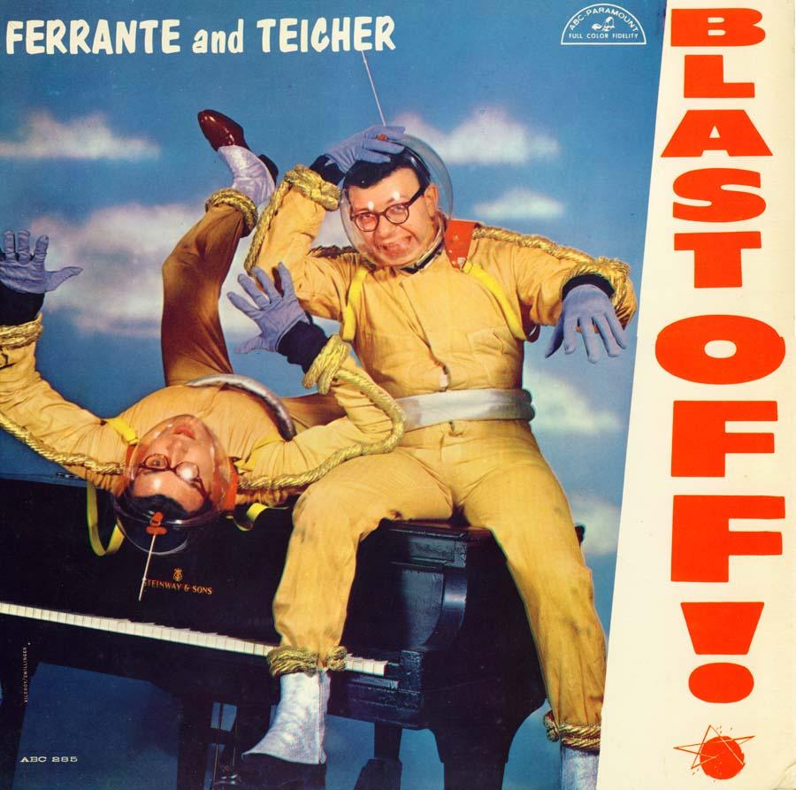 Blast Off, Ferrante & Teicher
