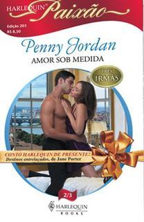 Amor Sob Medida  Penny Jordan