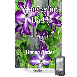 """Kindle Nation Daily Free Book Alert, Sunday, January 30: 5 Brand New Freebies including <i><b>After the Leaves Fall</b></i>, a 5-star coming of age novel with a Christian twist, plus ... """"a skillful blend of naughty humor, irreverence and compassion"""" ... and an undead daddy! ... in Donna Butler's <i><b>Manifesting Daddy </b></i>(Today's Sponsor)"""