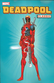 Review Deadpool Classic Volume One Fabian Nicieza Rob Liefeld Mark Waid Joe Kelly Joe Madureira Ian Churchill Lee Weeks Ken Lashley Ed McGuinness Circle Chase New Mutants Marvel Cover trade paperback tpb comic book