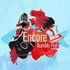 럼블 피쉬(Rumble Fish) - 앙코르 (Encore)