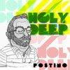 Postino - Holy Deep