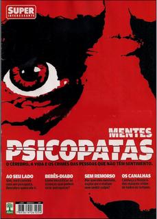 Revista SuperInteressante Mentes Psicopatas - Agosto 2009