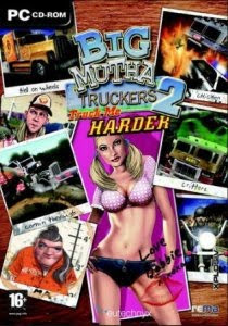 Big Mutha Truckers 2: Truck Me Harder PC