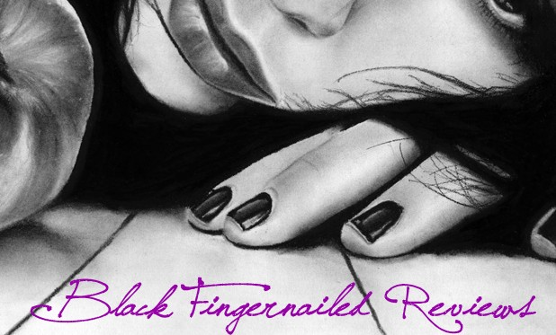 Black Fingernailed Reviews