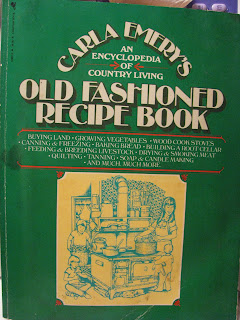 Survival Kitchen Carla Emerys Old Fashioned Recipe Book