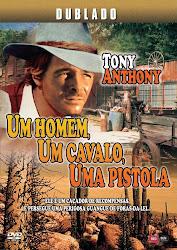 Um Homem, Um Cavalo, Uma Pistola – Dublado