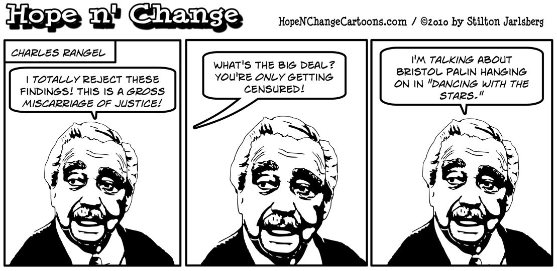 Charles Rangel is less upset about being censured for wrongdoing than he is about Bristol Palin competing on Dancing with the Stars, hope and change, hope n' change, hopenchange, stilton jarlsberg