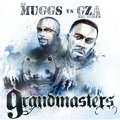 DJ+Muggs+vs.+GZA+-+Grandmasters.jpg