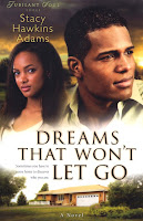 Blog Tour Review: Dreams That Won't Let Go;Jubilant Souls Series #3 by Stacy Hawkins Adams