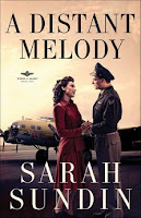 Revell Blog Tour & Review: A Distant Melody (Wings of Glory, bk 1) by Sarah Sundin