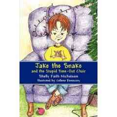Jake the Snake and the Stupid Time Out Chair Author Guest Post, Preview and Review