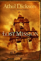 Lost Mission by Athol Dickson Blog Tour and Review
