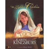 Review of We Believe in Christmas by Karen Kingsbury