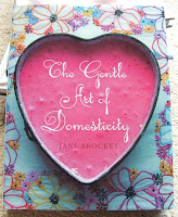 The Gentle Art of Domesticity by Jane Brocket