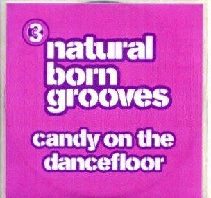 Natural Born Grooves Candy The Dance Floor Promo Rar 119