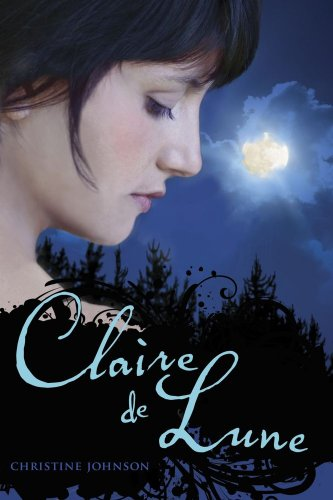 Giveaway: Claire de Lune by Christine Johnson