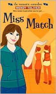Miss Match by Wendy Toliver