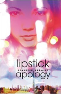 Lipstick Apology by Jennifer Jabaley