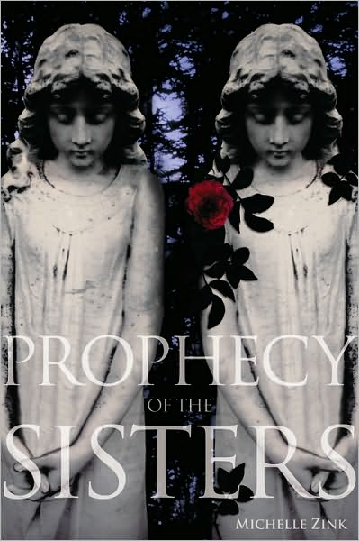 The Prophecy of the Sisters by Michelle Zink