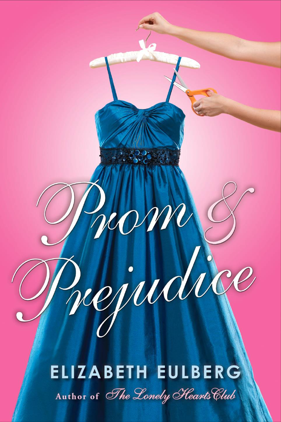 Prom & Prejudice by Elizabeth Eulberg: Goodies and Contest!