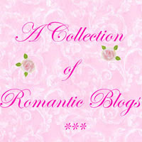 Connie's Collection of ROMANTIC BLOGS!