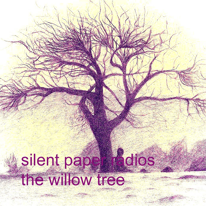 Silent Paper Radios - 2010 - The Willow Tree EP