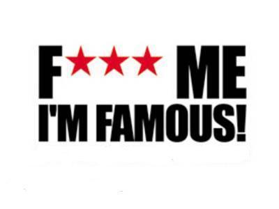 Fuck Me Im Famous 120