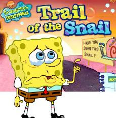 Sponge Bob Trail of The Snail